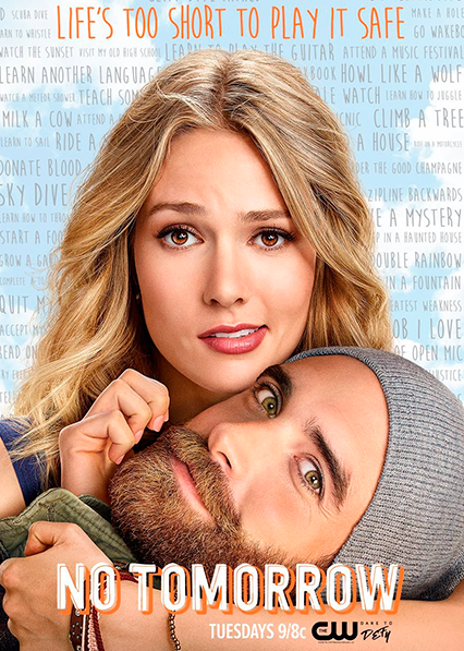 No Tomorrow  1ª Temporada